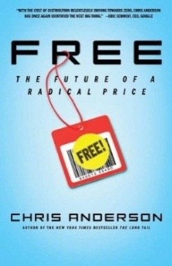 Free - the Future of a Radical Price