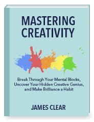 CreativityJamesClear